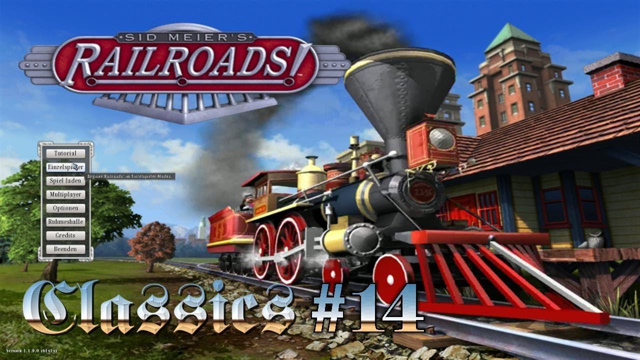 Classics Sid Meier's Railroads! #14 Der Bahn und Wirtschaftssimulator deutsch HD Let's Play