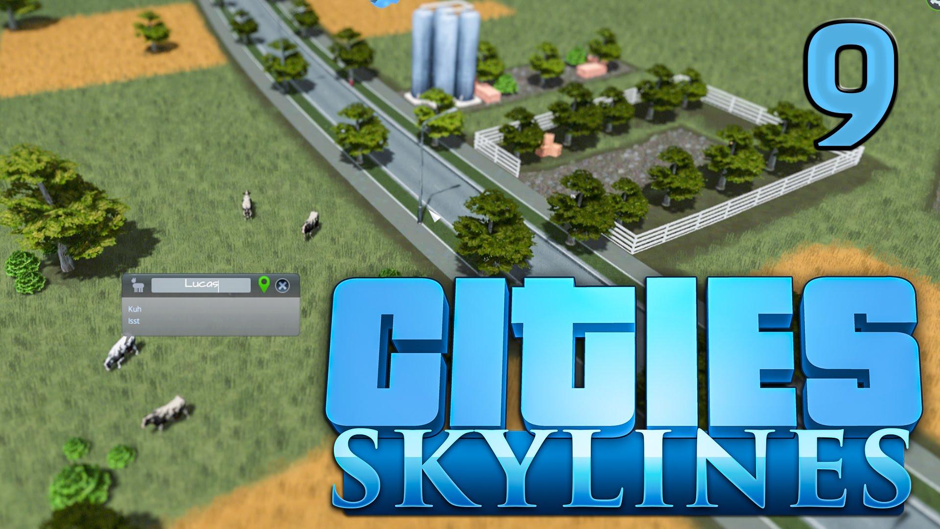 Cities Skylines #9 Wir bauen eine Farm im Landwirtschaftsteil Gameplay deutsch HD
