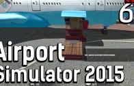 Airport Simulator 2015 #6 Die FAHRBRÜCKE Flughafen Management Simulation ►deutsch HD