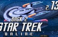 Back 2 Star Trek Online #13 Unser neues Tier 6 Raumschiff Delta Rising deutsch HD