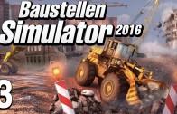 Baustellen Simulator 2016 #3 Abriss mit Bagger Baumaschinen Simulation deutsch HD
