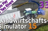 LS15-Lets-Play-33-Wir-investieren-in-die-Zukunft-Auf-Two-Rivers-deutsch-HD-attachment