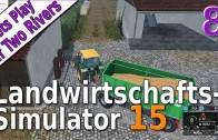 LS15-Lets-Play-8-Lets-Play-Planungen-Auf-Two-Rivers-deutsch-HD-attachment