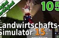 LS15 PlayTest #105 Das mit dem Zielen klappt noch nicht Landwirtschafts Simulator 15 deutsch HD