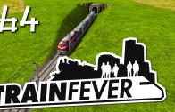 Train Fever #64 Streckenführung für Profis Die Zug und Wirtschafts Simulation deutsch HD 1080