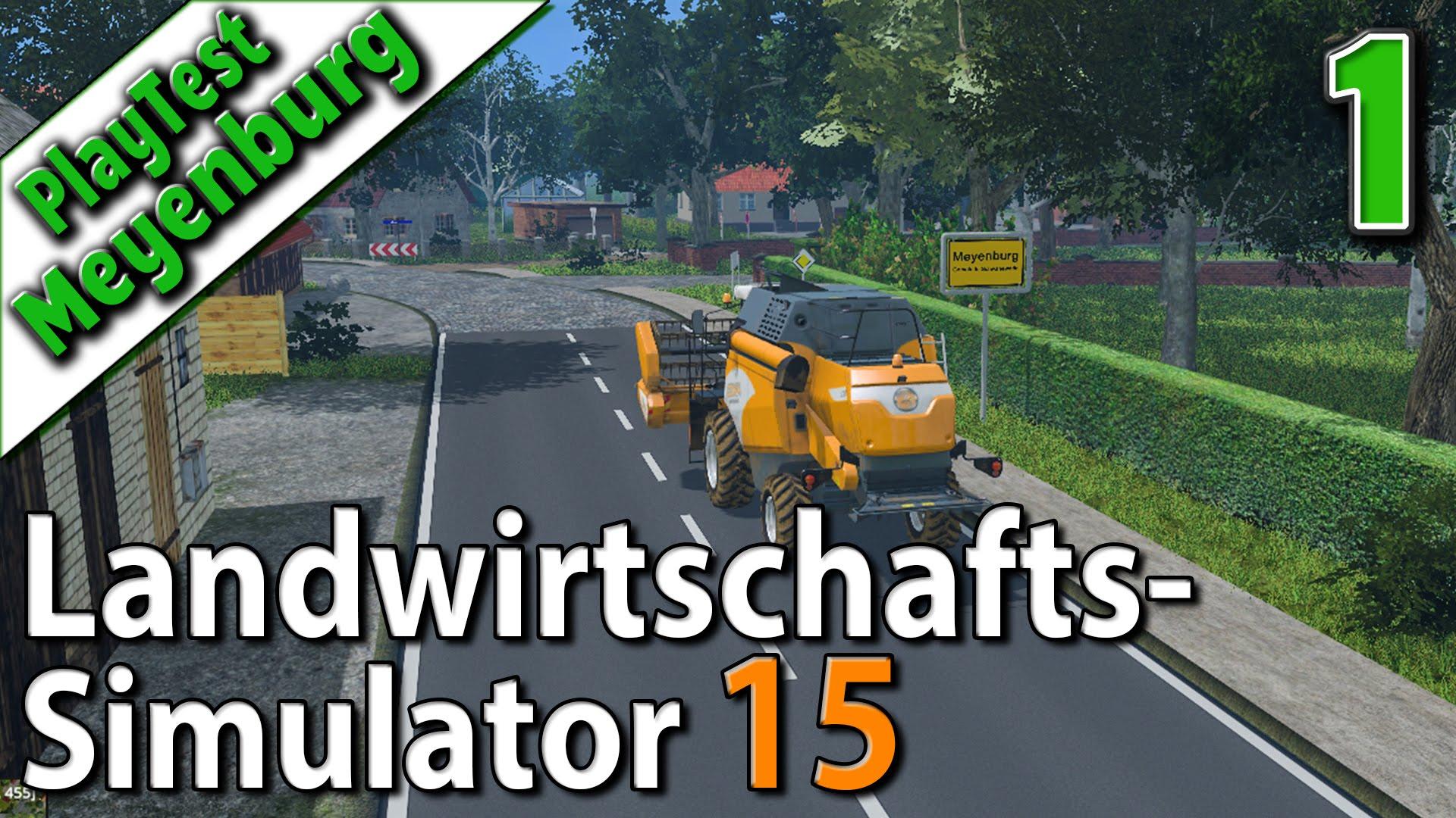 LS15 in Meyenburg #1 Willkommen auf der neuen Map Landwirtschafts Simulator 15 deutsch HD