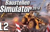Baustellen Simulator 2016 #12 RANDALE Baumaschinen Simulation deutsch HD
