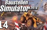 Baustellen Simulator 2016 #14 Das Spiel ruppt Baumaschinen Simulation deutsch HD