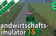 LS15 MMM #6 Mais ernten mit Naturdünger Mig Map Manager deutsch HD