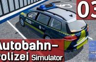 Autobahn Polizei Simulator 2015 #3 Mit Blaulicht und Sirene zum Unfall deutsch HD german