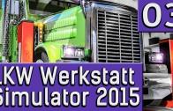 LKW Werkstatt Simulator 2015 #3 Ganz schön viel kaputt deutsch HD German