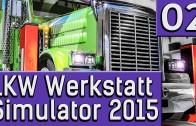 LKW Werkstatt Simulator 2015 #2 Den halben LKW für eine Dichtung deutsch HD German