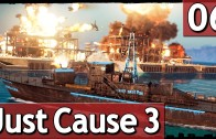 Just Cause 3 #6 Die RACHE des DESPOTEN 60 FPS Abriss Simulator Lets Play deutsch german
