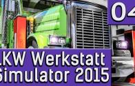 LKW Werkstatt Simulator 2015 #4 Gada der Teststreckenraserking deutsch HD German