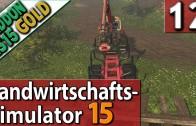LS15 ADDON Landwirtschafts Simulator 15 GOLD #12 KOMMENTAR Commentary PlayTest SPECIAL deutsch HD