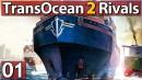 Trans-Ocean-2-RIVALS-01-Erstes-GAMEPLAY-im-PlayTest