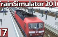 TS 2016 #17 BR120 Mannheim Karlsruhe Die Zugsimulation Railworks 7 deutsch