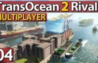 Trans Ocean 2 Rivals MULTIPLAYER #4 mit Yankee Gameplay Preview deutsch