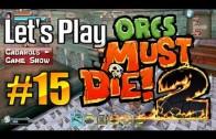 Let's Play Orcs Must Die 2 deutsch HD #15 Orc überbacken