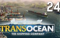 TransOcean #24 Ein Schiffsbeautycontest The Shipping Company Gameplay Lets Play deutsch HD