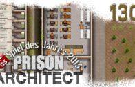 Prison Architect #130 Neuer Zellenblock Alpha 25 Gefängnis Simulator Manager deutsch HD Lets Play