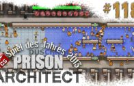 Prison Architect #118 Katastrophe Alpha 22 Gefängnis Simulator Manager deutsch HD Lets Play
