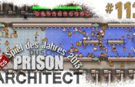 Prison Architect #113 Dezenter Ausbau Alpha 22 Gefängnis Simulator Manager deutsch HD Lets Play