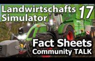 LS17 COMMUNITY TALK 1/4: FACT SHEETS! ► Landwirtschafts Simulator 17 | FS17