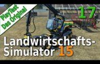 LS15 PlayTest #17 Grosse neue Maschinen für Alte Landwirtschafts Simulator 15 deutsch HD