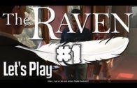 The Raven #01 Adventure Vermächtnis eines Meisterdiebs Let's Play deutsch HD Komplett