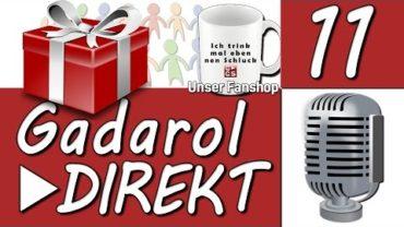G►SCHENKE G►WINNEN ► Gadarol DIREKT #11