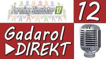Kommentare kommentiert in #LS17 ► Gadarol DIREKT #12