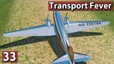 FLUGZEUGE ► Transport Fever Gameplay deutsch #33