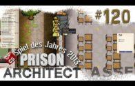 Prison Architect #120 Neuer Knast Neue Alpha 23 Gefängnis Simulator Manager deutsch HD Lets Play