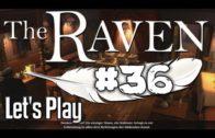 The Raven Kapitel 3 #36 Wieder die alte Lady Vermächtnis eines Meisterdiebes Lets Play Adventure