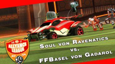 allyance League ► Ravenatics Soul vs. FFBasel | gadarol.de Team ► Rocket League 1vs.1