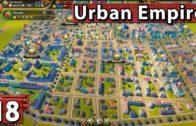 Durchregieren macht Spaß! ► Urban Empire #18