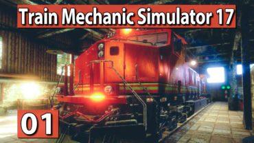 TRAIN Mechanic Simulator 2017 #1 ► LOKs reparieren, wer war das? ► PREVIEW deutsch german