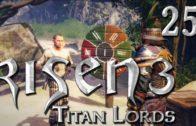 Risen 3 Titan Lords #25 Ein alter Bekannter nervt mich deutsch komplett HD 1080 Lets Play german