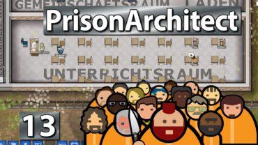 Ne Tür, wofür? ► Prison Architect S2 #13