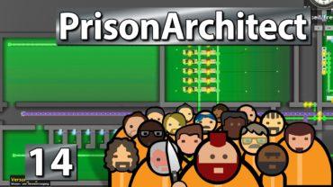 Den Hof machen ► Prison Architect S2 #14