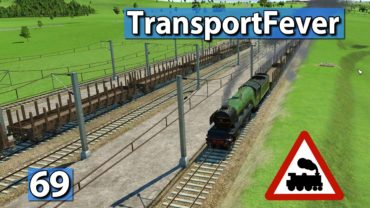 Der Doppelstreckentest ► Transport Fever Gameplay deutsch #69