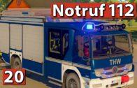 THW im Einsatz ► 🚒  Notruf 112 #20 Die Feuerwehr Simulation
