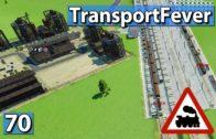 Zugersetzungen ► Transport Fever Gameplay deutsch #70