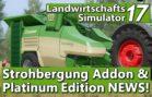 LS17 NEWS | ADDON STROHBERGUNG und PLATINUM EDITION