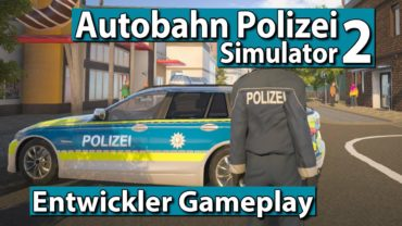 Autobahnpolizei Simulator 2 ► GAMEPLAY PREVIEW, Missionen, Details und Interview ► 1/2