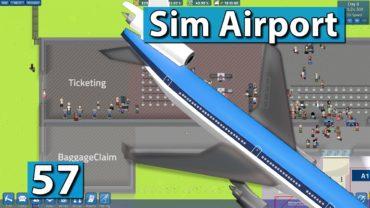 Sim Airport | Schön kommt später ► #57 ► Der Flughafen Bau Simulator
