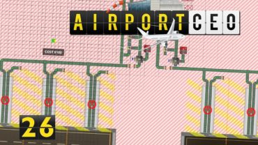 Airport CEO | Alles zu eng ► #26 Flughafen Bau Management Simulation deutsch german