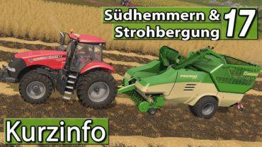 Info: LS17 Strohbergung und Südhemmern Ankündigung ► Landwirtschafts Simulator 17