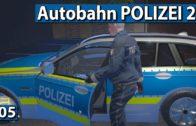 AUTOBAHNPOLIZEI SIMULATOR 2 🚔 VERKEHRSKONTROLLE! Lets Play APS2 deutsch